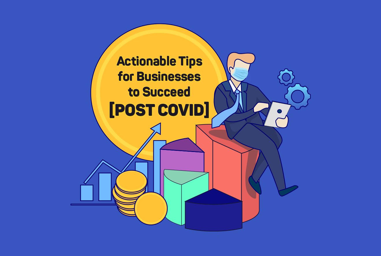 Tips for business to Succeed Post COVID-19